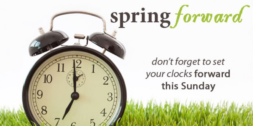 Time To Spring Forward; Change Alarm Batteries Too